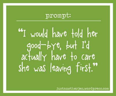 prompt_careshesleaving