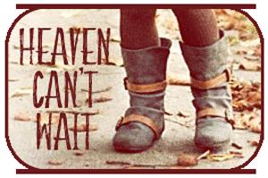 heavencantwait